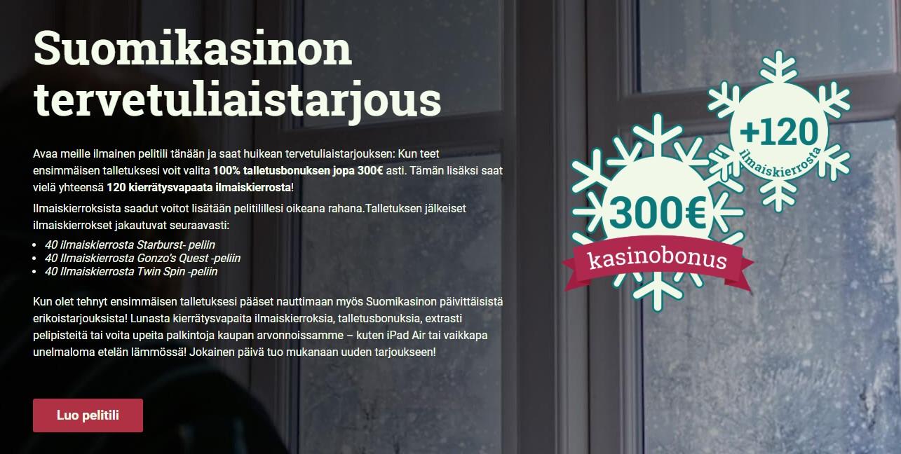Online-kasinon tervetuliaisbonus Suomikasino